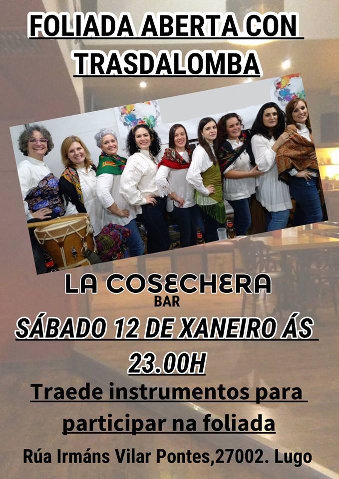 Foliada aberta con Trasdalomba en La Cosechera de Lugo
