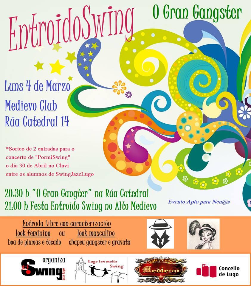 Festa entroido swing en Lugo