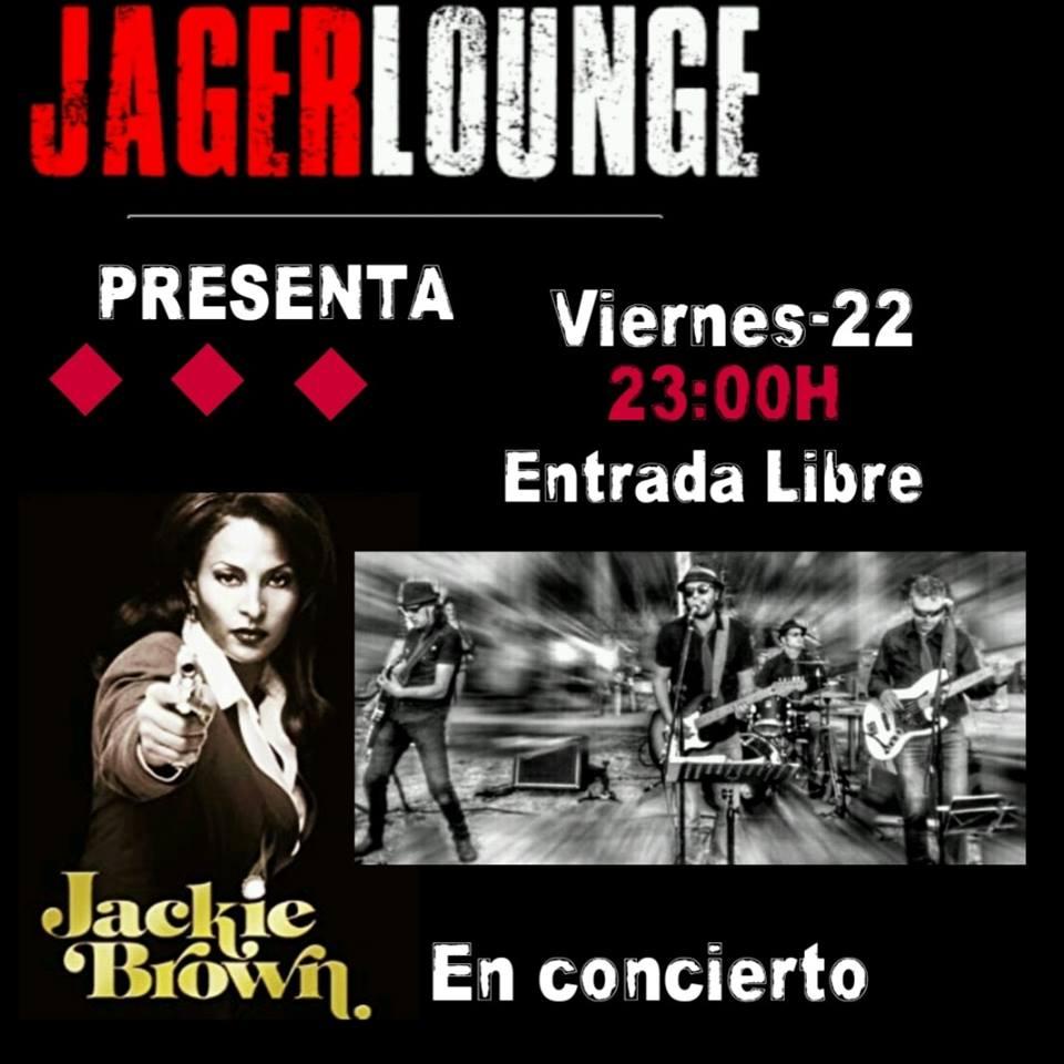 Concierto: Jackie Brown en el Jager Lounge