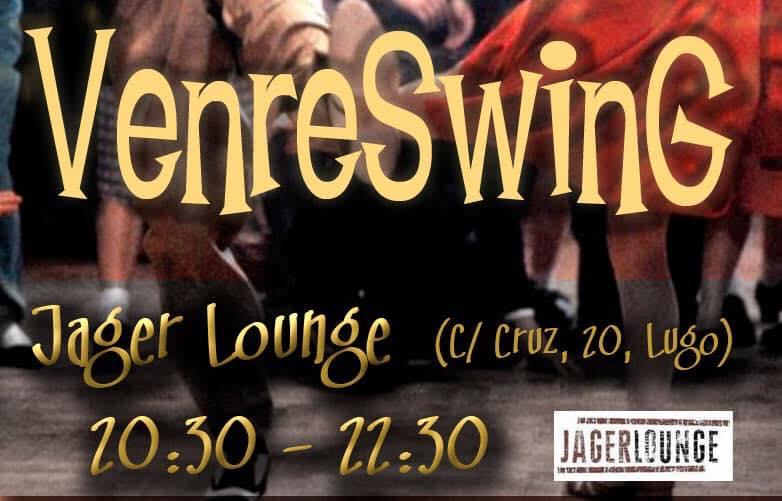 Venres de swing no JagerLounge de Lugo