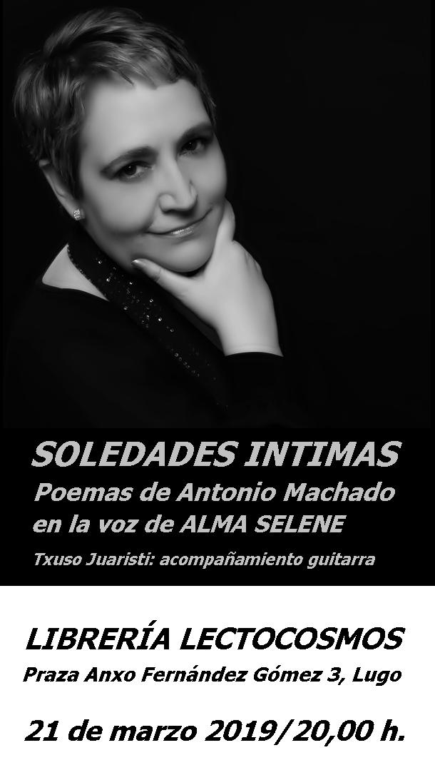 Recital poético homenaje a Antonio Machado en Lectocosmos