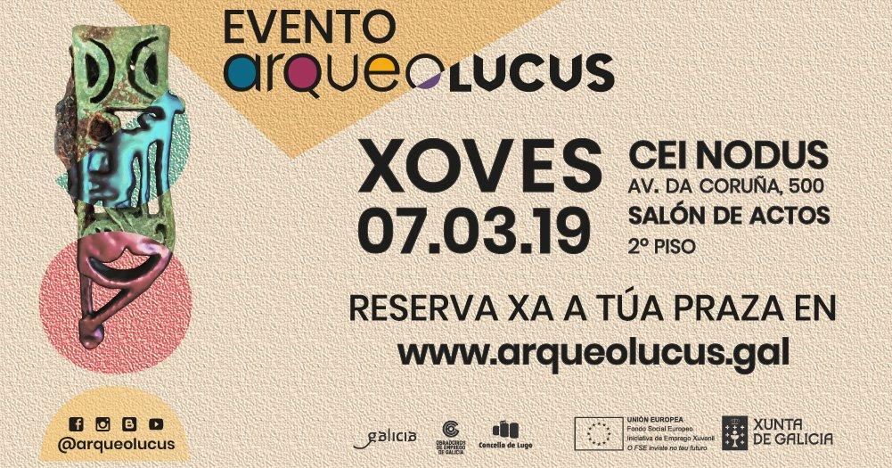 Evento Arqueolucus no CEI-NODUS de Lugo