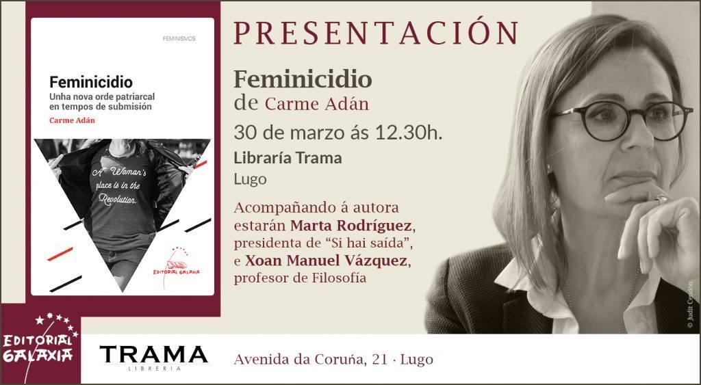 """Presentacion do libro """"Feminicidio"""" de Carme Adán"""