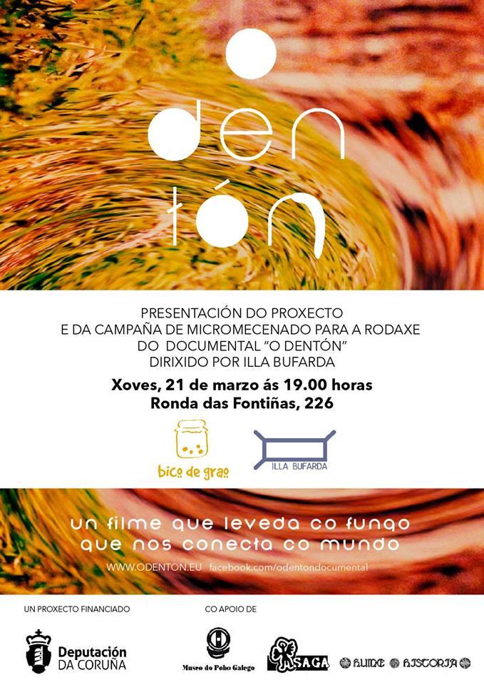 """Presentación proxecto e micromecenado do documental """"O Dentón"""""""