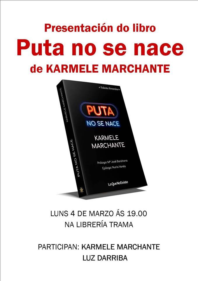 """Presentación de """"Puta no se nace"""" de Karmele Marchante"""